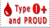 Type O+ and Proud by WiseWanderer