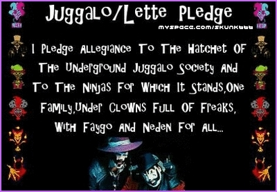 juggalo pledge by OGthefaygoman