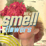 Let's Smell Flowers