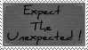 Expect The Unexpected by l-a-ll-o
