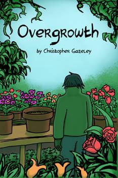 Overgrowth 001