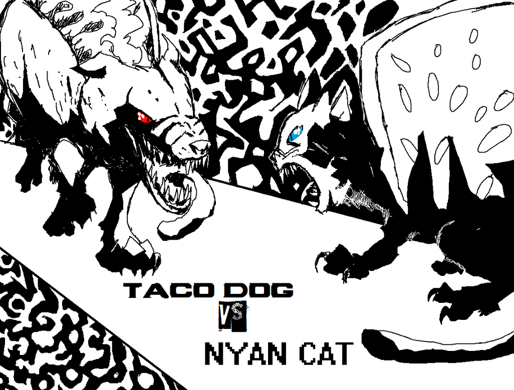 Nyan Cat And Taco Dog Taco Dog vs Nyan Cat by