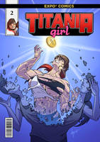 Adventures of Titania Girl: Issue 2 Cover Art by Pettyexpo