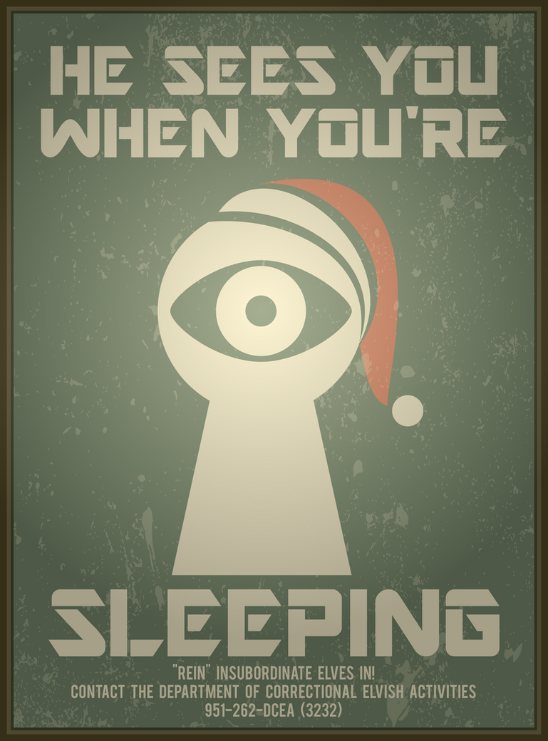 HE SEES YOU WHEN YOU'RE SLEEPING by texasellipses