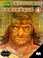 CHALLENGE of the CYBERWULF - Episode Four by Kqbuckley