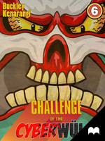 CHALLENGE of the CYBERWULF - Episode Six by Kqbuckley