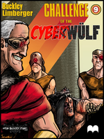 CHALLENGE of the CYBERWULF - Episode Nine by Kqbuckley