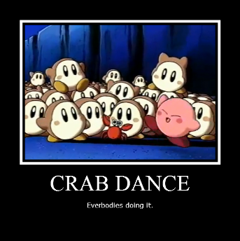 Motivational Poster Crab Dance By Userup On Deviantart
