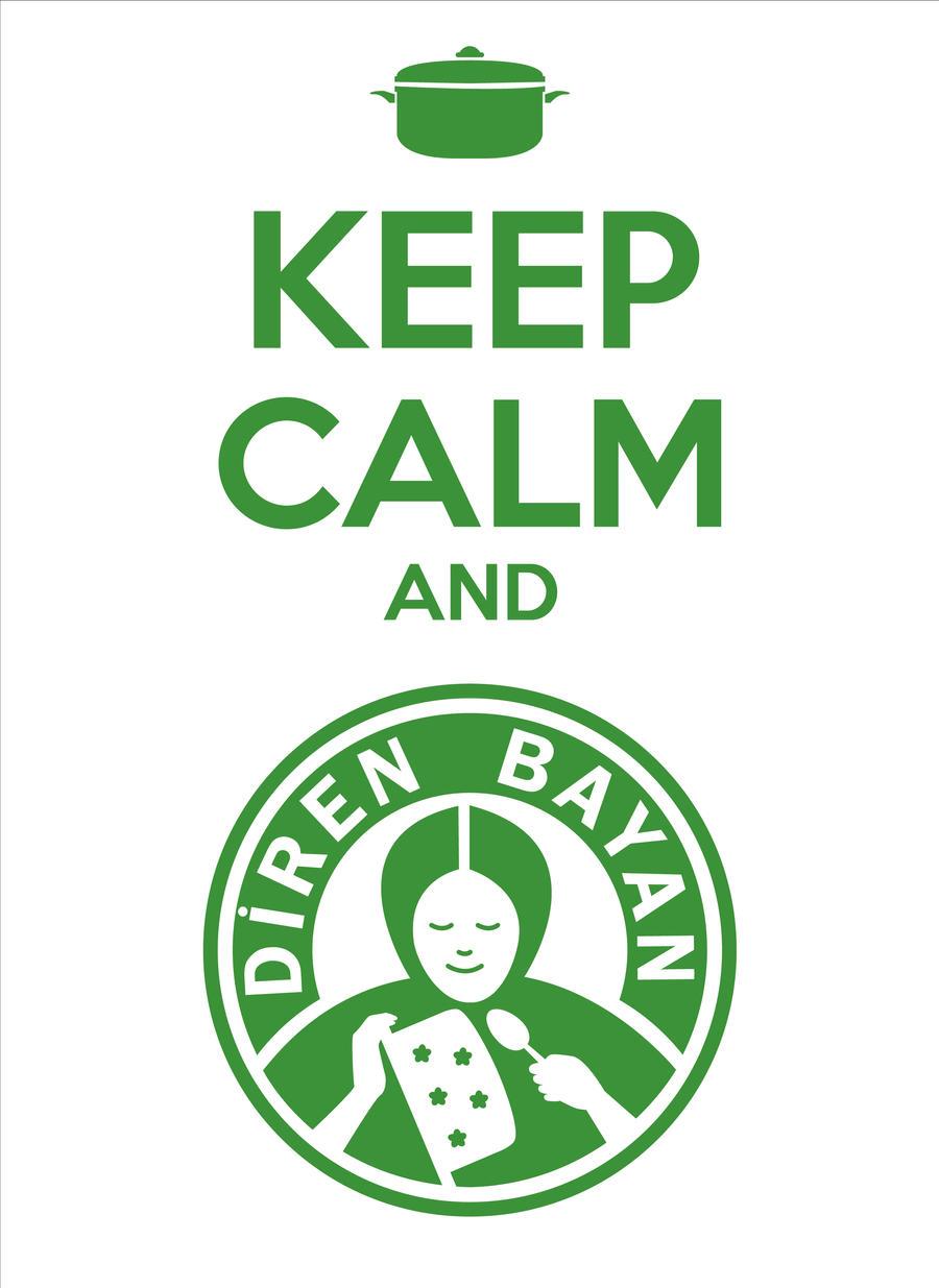 Keep Calm And Diren bayan II by bocurd