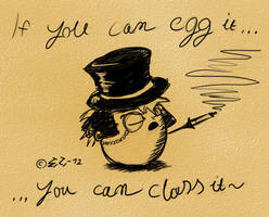 If you can egg it, you can class it~