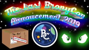 Last BronyCon Annoucement 2019 Title Card
