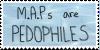 M.A.Ps Are Pedophiles