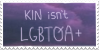 Kin isn't LGBTQA+