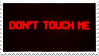 Don't Touch Me Stamp by Gay-Mage-Of-Space