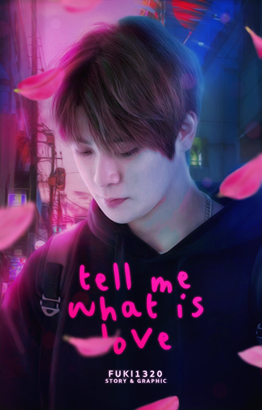 Tell me what is love ft. Jung Jaehyun {020318} by RoxyNeonColors