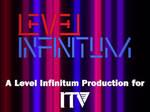 Level Infinitum ITV 90's