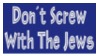 Stamp Don't Screw With Jews by Zionist-4-Ever