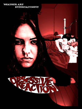 Obsessive Reaction Poster 2