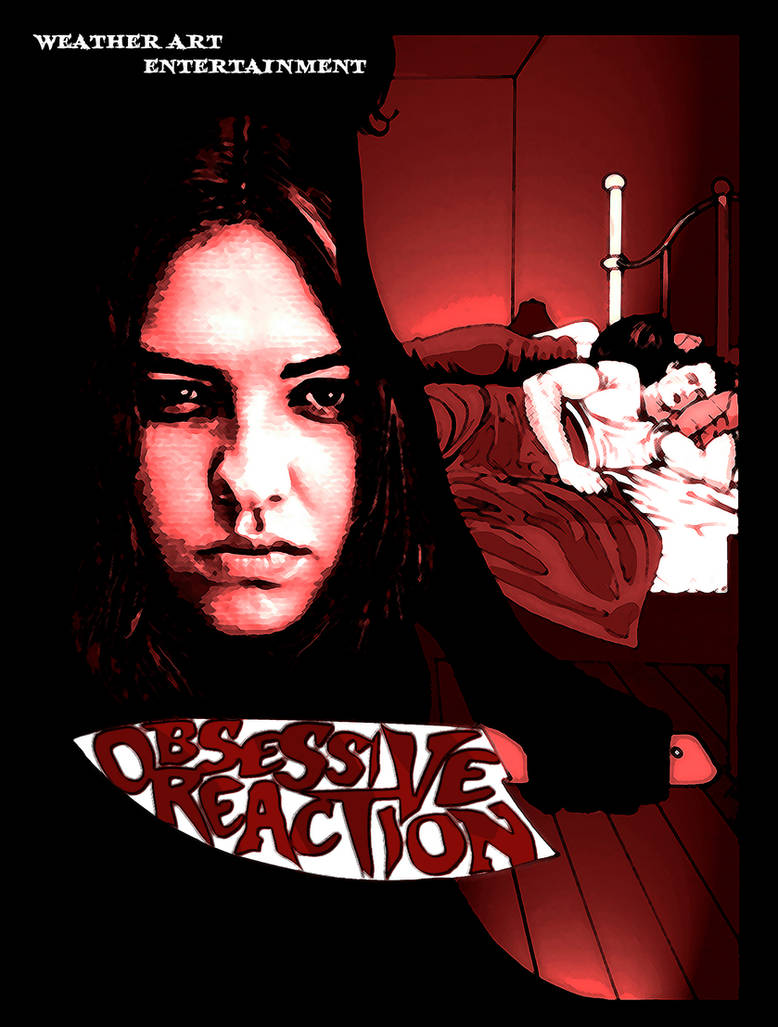 Obsessive Reaction Poster 2 by PeteBL