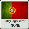 Portuguese level - NONE by InPBo
