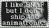 I like FNAF but I don't ship animatronics | stamp by Flakesh