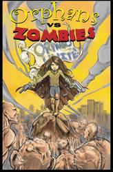 Orphans vs Zombies - Awesome Annie by michaelstewart