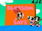 Blossom Says by AldrineRowdyruff