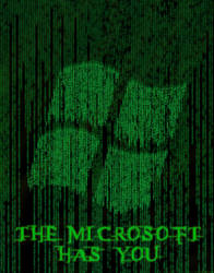 The Microsoft Has You...