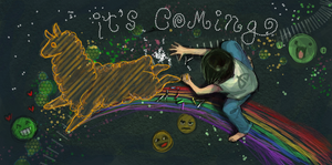 IT'S COMING :D