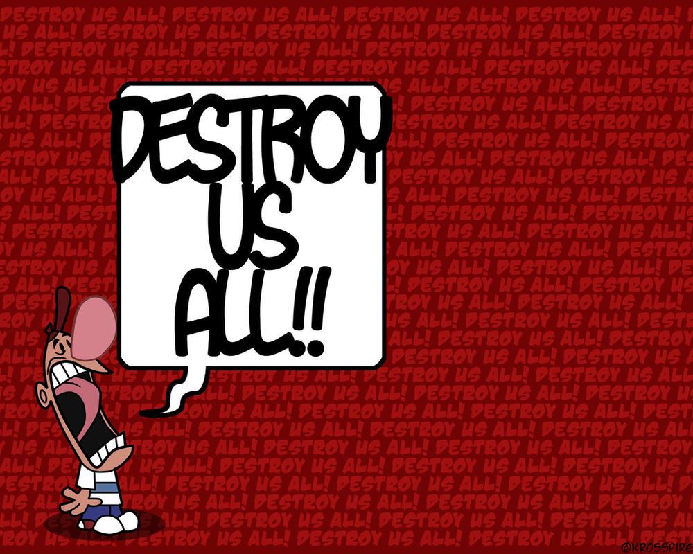 destroy us all billy