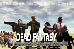 Dead Fantasy Campaign Poster by McGillminator