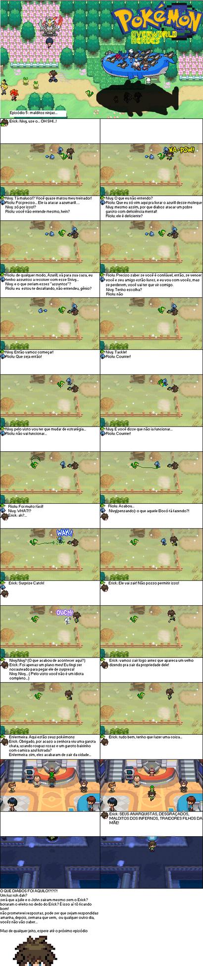 Pokemon Overworld heroes #5 Malditos ninjas... by Erick8530