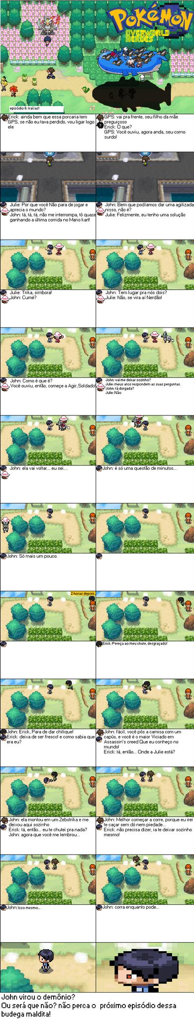 Pokemon Overworld heroes #6 Traidores! by Erick8530