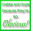 Crabbe and Goyle by LestatMalfoy