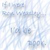 If I Were Ron 2 by LestatMalfoy