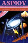 Asimov - Forward the Foundation