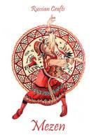 - Russian crafts - Mezen - by Losenko