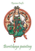 - Russian crafts - Boretskaya painting - by Losenko