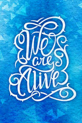 We Are Alive by Losenko