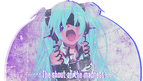 The Shout Of The Madness. ~ by OhMyPink