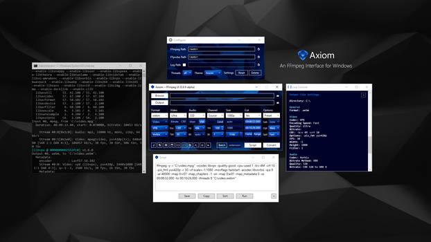 Axiom ~ An FFmpeg Interface (Media Converter)
