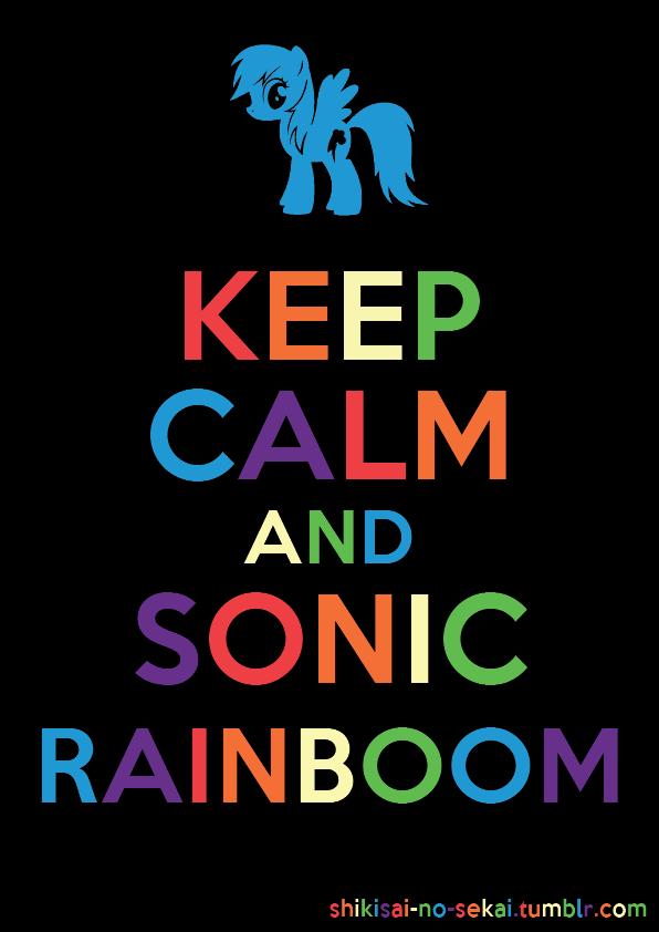 Rainbow Dash Edition By SundownGlisten Keep Calm And Sonic Rainboom Ichigo Shindou