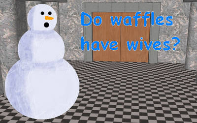 Do waffles have wives?