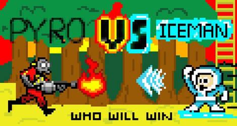 ICE MAN VS. PYRO