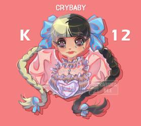 K-12 Crybaby