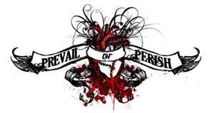 Prevail or Perish