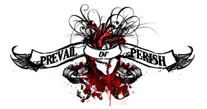 Prevail or Perish by ReaperXXIV