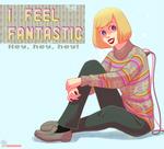 She feels fantastic