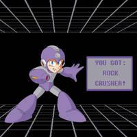 You Got Rock Crusher!