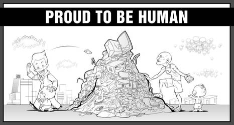 Proud to be human.